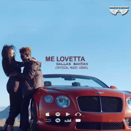 Me Lovetta by Dallas Bantan