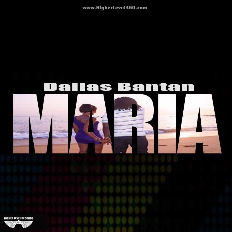 Dallas Bantan - Maria (Official Video)