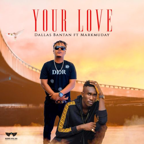 Dallas Bantan ft. Makmuday – Your Love